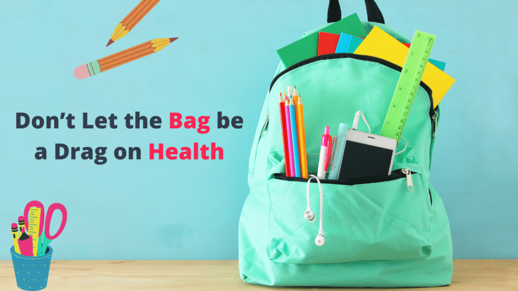 Don't Let the Bag be a Drag on Health