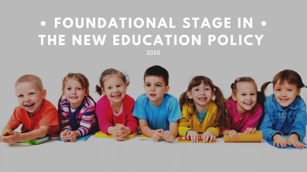 Foundational Stage in the New Education Policy
